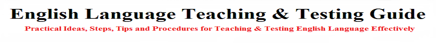 English Language Teaching & Testing Guide
